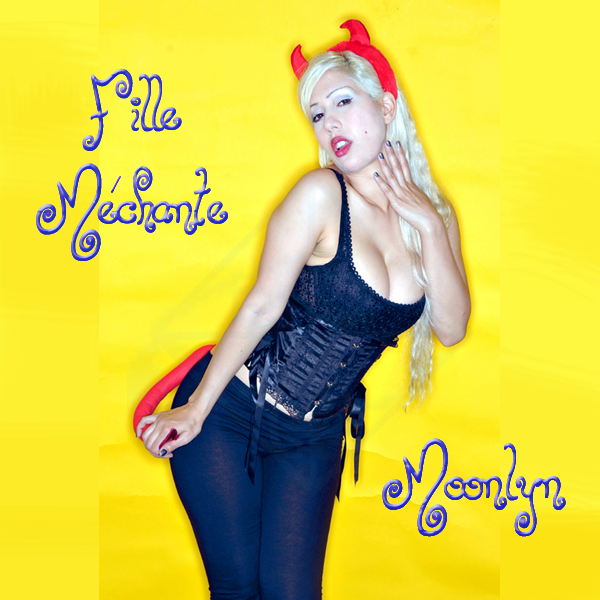 Fille_Mechante_Album_Cover.png Happiness, La la la la, Song, Angels Sing Peace, Angel music, Angellic song, Peace Song, Blondes Prefer Gentlemen, Storm, Fairy Tale, Lolita, Lolita Your Beauty Can Kill, Butterfly Girl, Moonlyn, Butterfly Girl song, Butterfly Girl album, Butterfly Girl music, Moonlyn music, Blondes Prefer Gentlemen, Gentlemen Prefer Blondes, Marilyn Monroe, I Wanna Be Loved By You, Jayne Mansfield, Jayne Mansfield Look-a-like, blonde bombshell, Silent Night